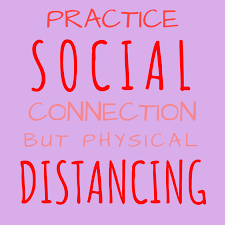 Social Connection Physical Distancing